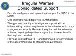 irregular warfare consolidated support