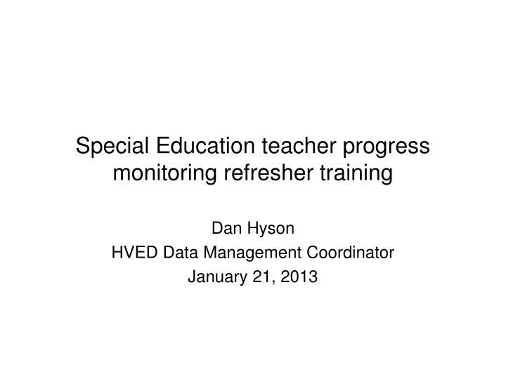Special education teacher progress monitoring refresher training