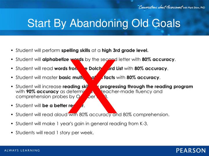 Start By Abandoning Old Goals