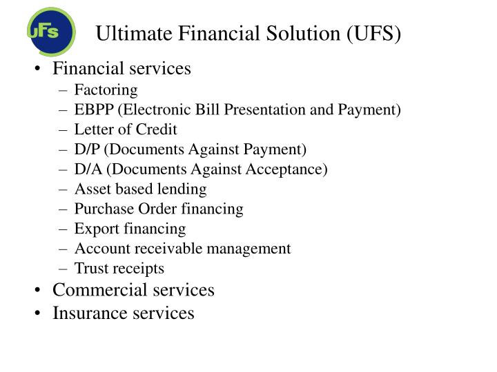 Ultimate Financial Solution (UFS)