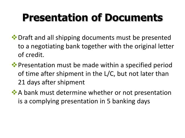 Presentation of Documents