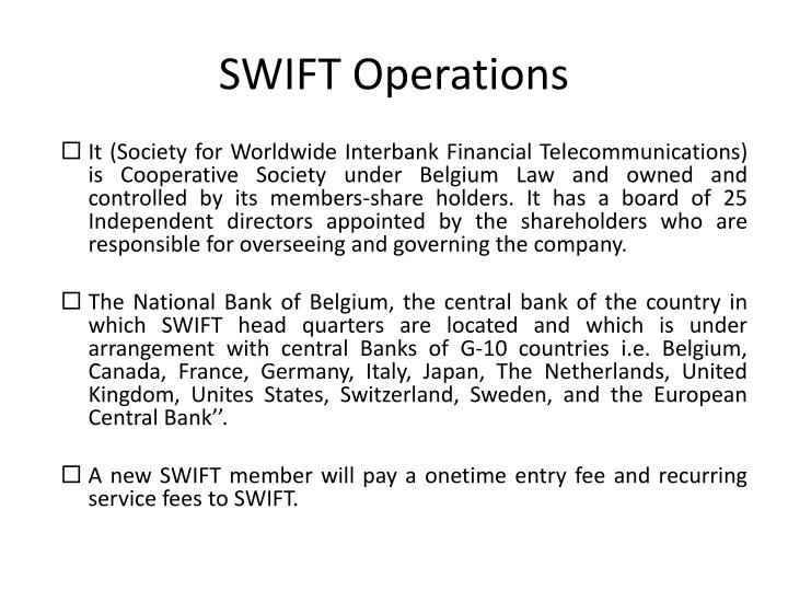 SWIFT Operations