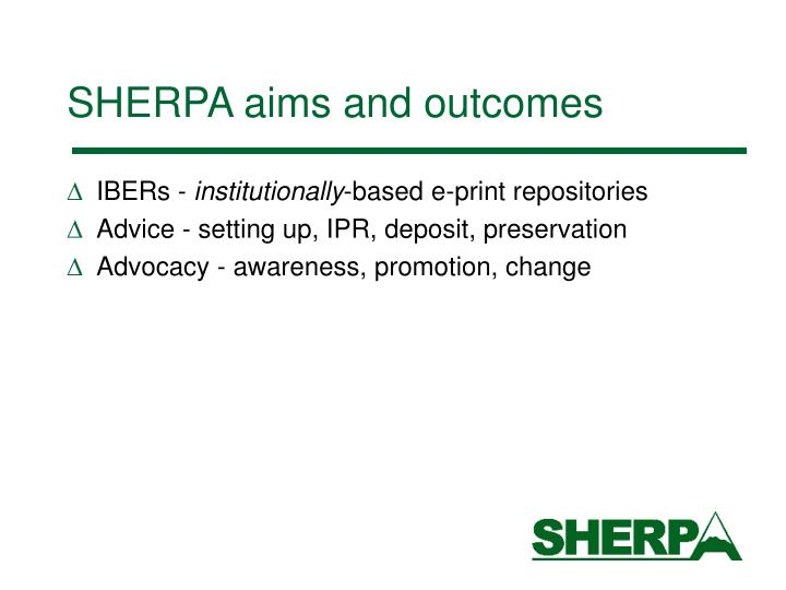 Sherpa aims and outcomes