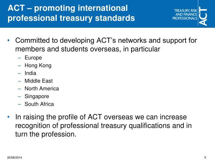 ACT – promoting international