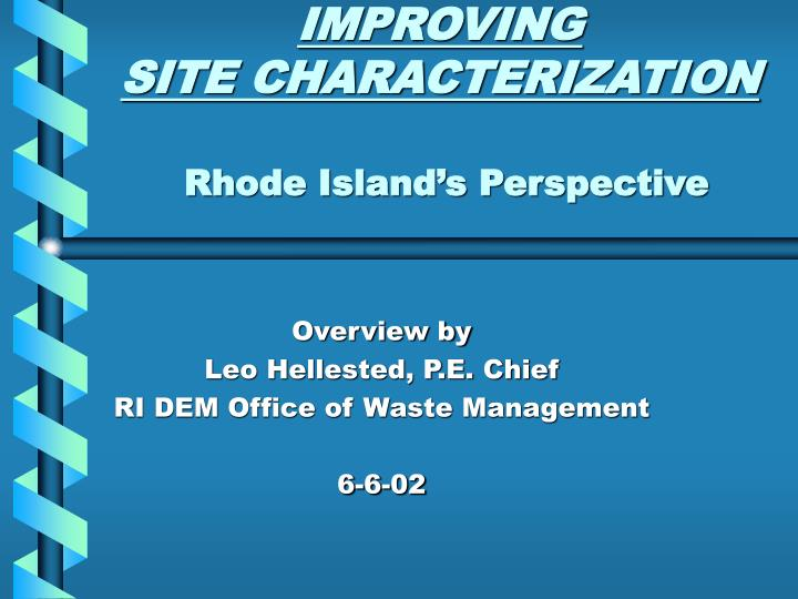 Improving site characterization rhode island s perspective