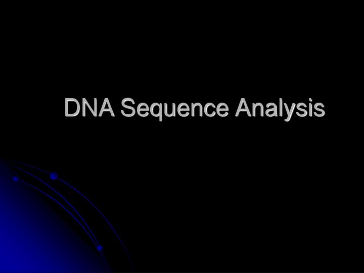 dna sequence analysis n.