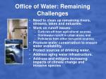 office of water remaining challenges