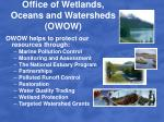 office of wetlands oceans and watersheds owow