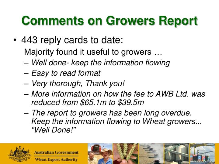 Comments on Growers Report