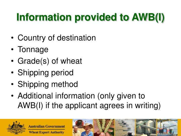 Information provided to AWB(I)