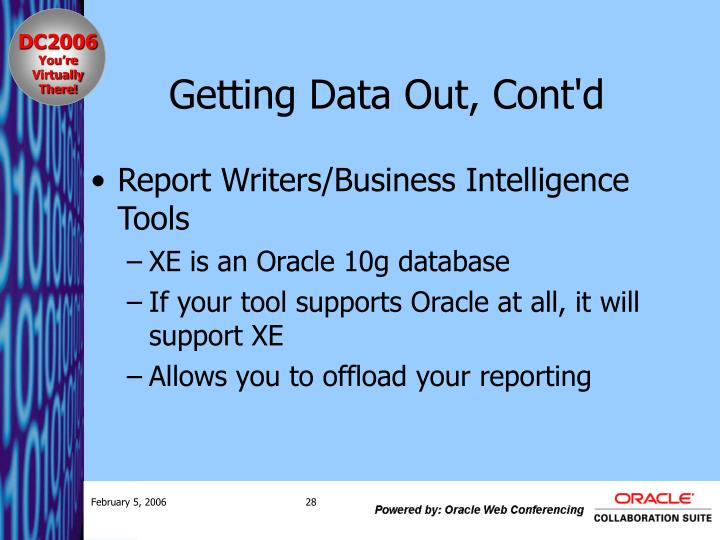 Getting Data Out, Cont'd