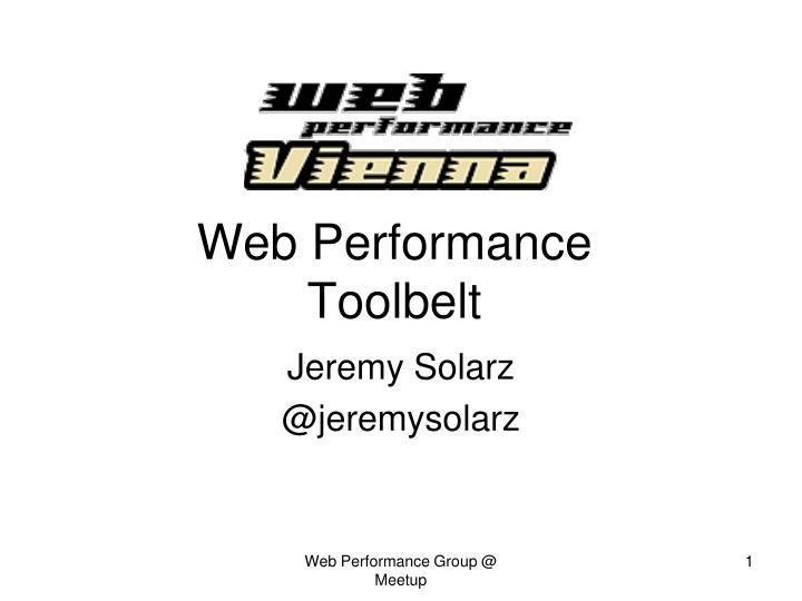 web performance toolbelt n.