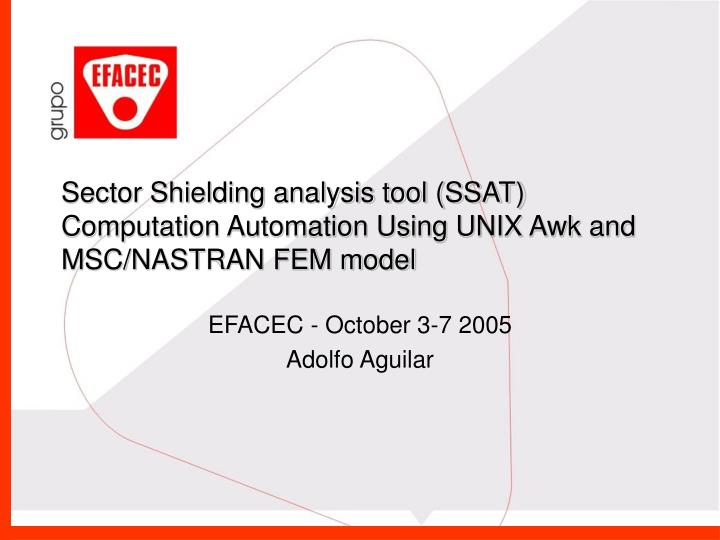 Sector shielding analysis tool ssat computation automation using unix awk and msc nastran fem model