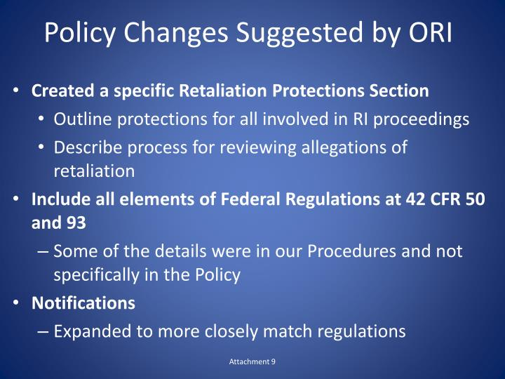 Policy changes suggested by ori