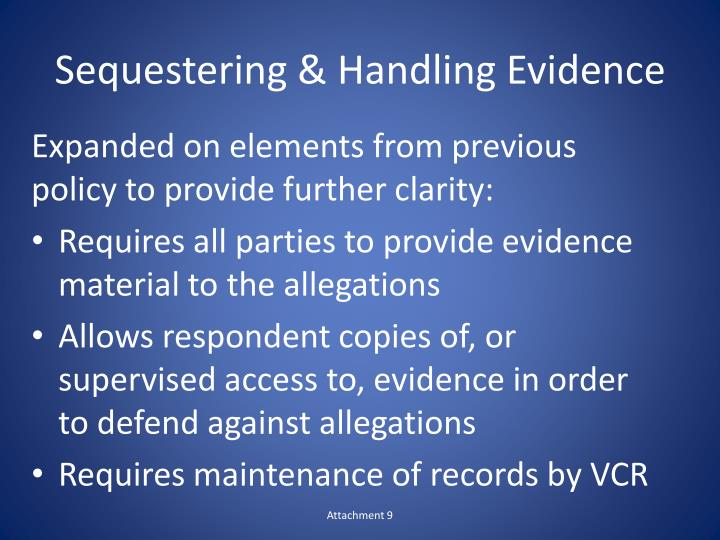 Sequestering & Handling Evidence