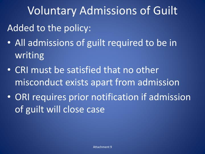 Voluntary Admissions of Guilt
