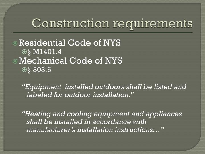 Construction requirements