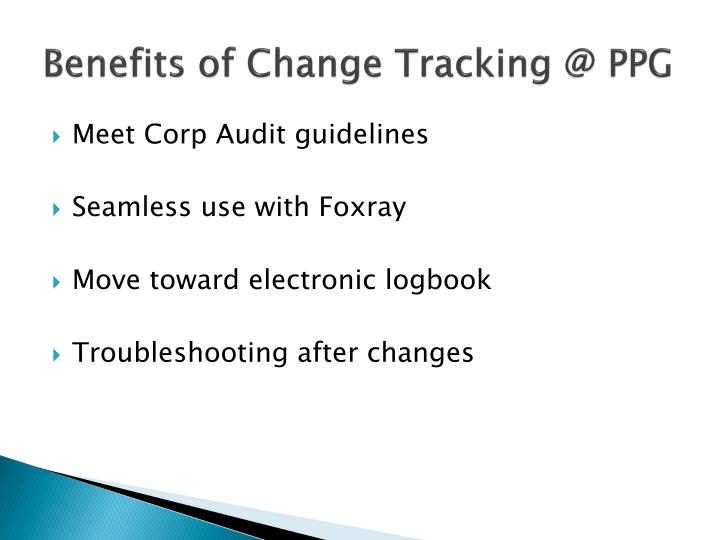 Benefits of Change Tracking @ PPG