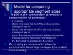 model for computing appropriate segment sizes