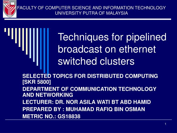 techniques for pipelined broadcast on ethernet switched clusters n.