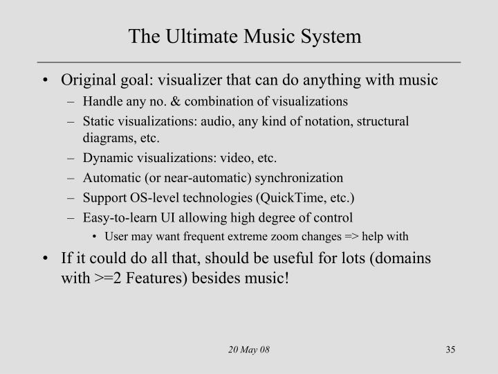 The Ultimate Music System
