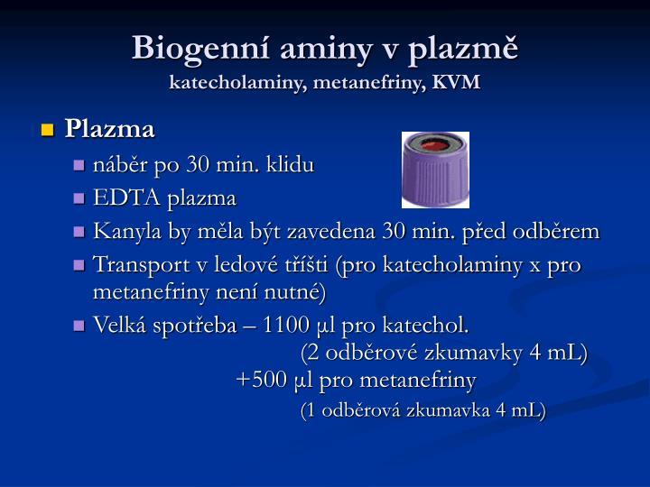 Biogenní aminy v plazmě