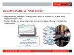oracle briefing books pack and go