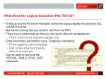 what does the logical execution plan tell us