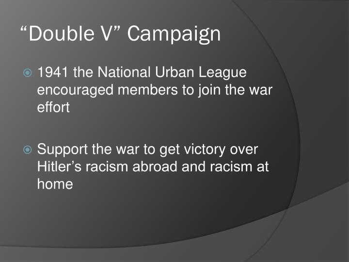 """Double V"" Campaign"