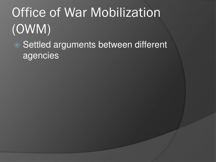 Office of War Mobilization (OWM)