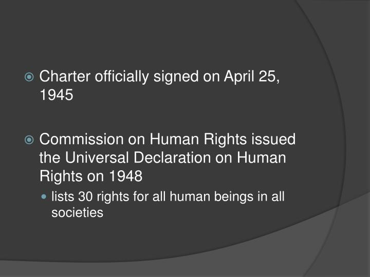 Charter officially signed on April 25, 1945