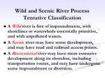 wild and scenic river process tentative classification