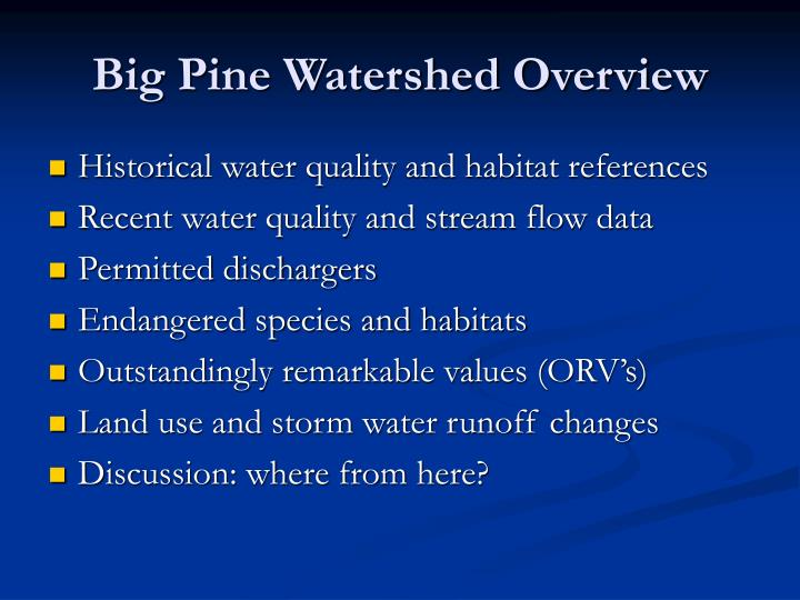 Big pine watershed overview