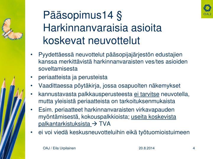 Pääsopimus14 §
