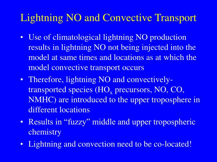 Lightning NO and Convective Transport