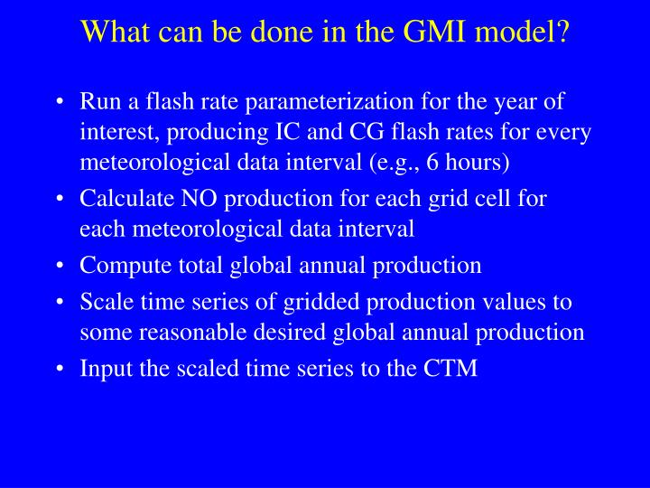 What can be done in the GMI model?
