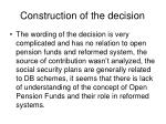 construction of the decision