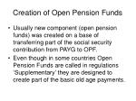 creation of open pension funds