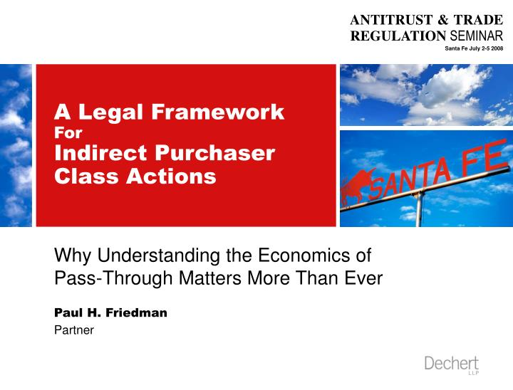 A legal framework for indirect purchaser class actions