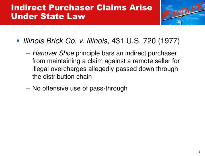 Indirect purchaser claims arise under state law1