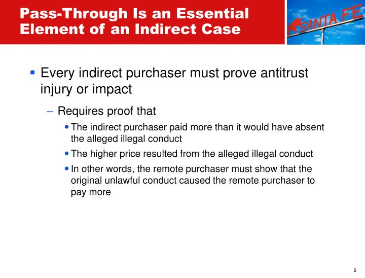 Pass-Through Is an Essential Element of an Indirect Case