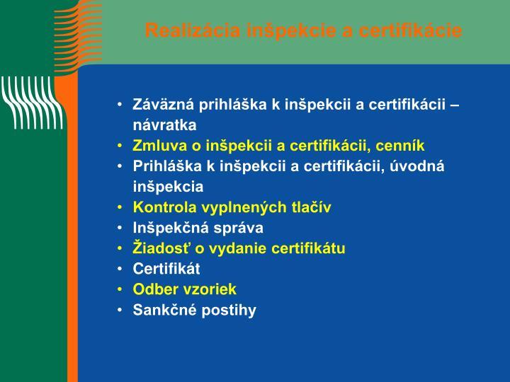 Realizácia inšpekcie a certifikácie