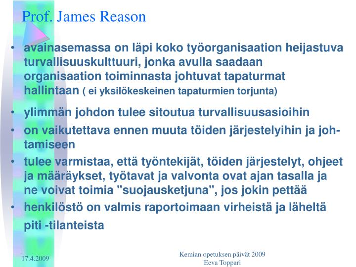 Prof. James Reason