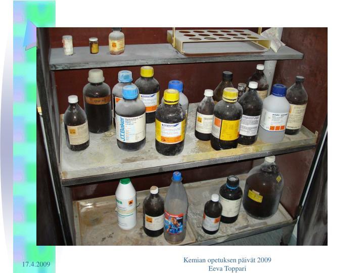 Kemian opetuksen päivät 2009                                                      Eeva Toppari
