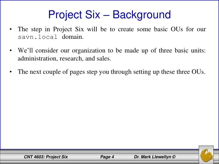 Project Six – Background