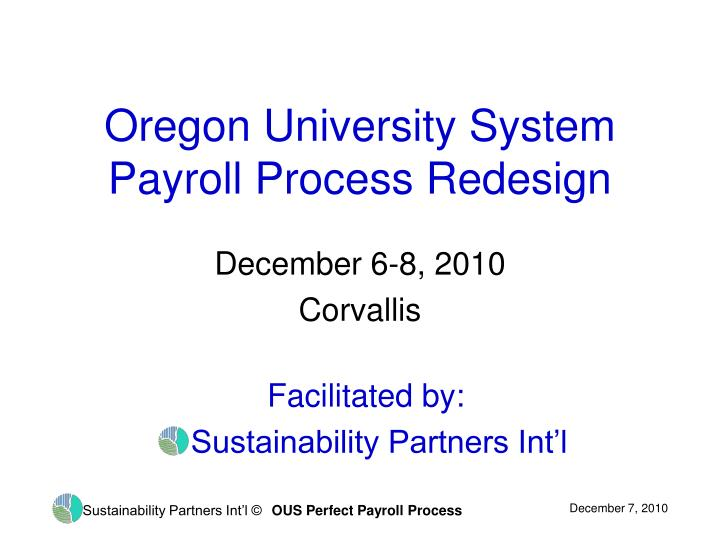 oregon university system payroll process redesign n.