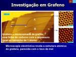 investiga o em grafeno