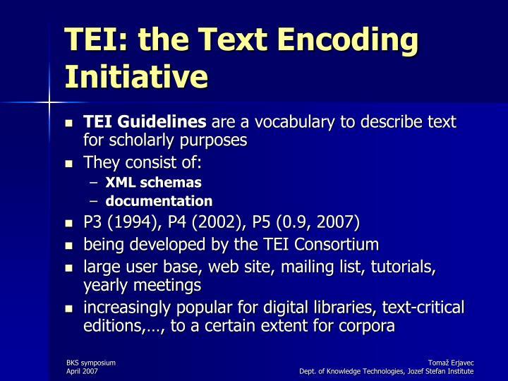 TEI: the Text Encoding Initiative