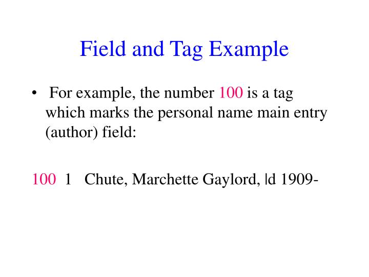 Field and Tag Example