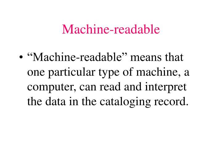 Machine-readable